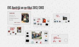 EVS Austrijā un netikai 2012/2013