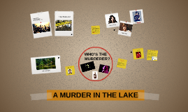 A MURDER IN THE LAKE