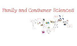 Copy of Family and Consumer Sciences