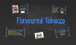 Flavoured Tobacco