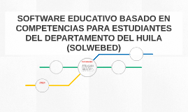SOFTWARE EDUCATIVO BASADO EN COMPETENCIAS PARA ESTUDIANTES D