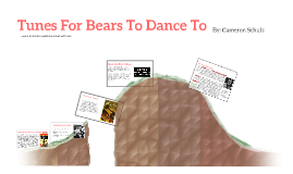 Tunes For Bears To Dance ByRobert Cormier By Cameron Schulz On Prezi