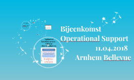 Bijeenkomst Operational Support