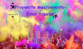 Propuesta macroevento-Color trainer
