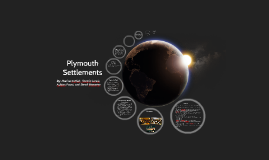Copy of Copy of Plymouth Settlements