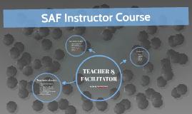 SAF Instructor Course