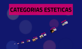 Copy of CATEGORIAS ESTETICAS