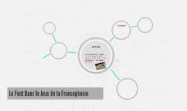 Le Foot Dans le Jeux de la Francophonie