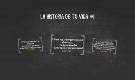 LA HISTORIA DE TU VIDA #1