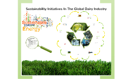 Sustainability initiatives in the global dairy industry