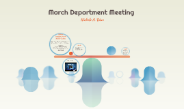MARCH DEPARTMENT MEETING