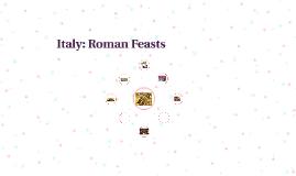 Italy: Roman Feasts