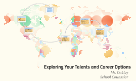 Exploring Your Talents and Career Options