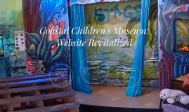 Copy of Coastal Children's Museum: