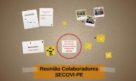 Reunião Colaboradores SECOVI-PE