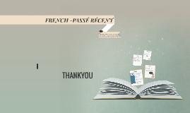 FRENCH -PASSÉ RÉCENT