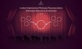 Analisis Implementasi Wawasan Nusantara dalam Kehidupan Masy