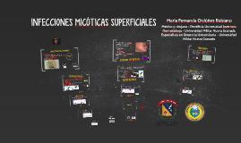INFECCIONES MICÓTICAS SUPERFICIALES