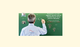 Formación docente: Aportes para la transformación de la práctica educativa