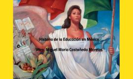 Copy of Historia de la educación en México