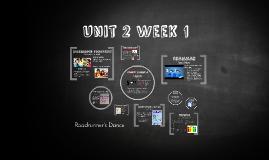 Unit 2 Week 1