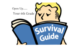 6th Grade Survival Guide