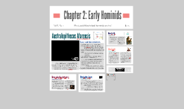 Chapter 2: Early Hominids