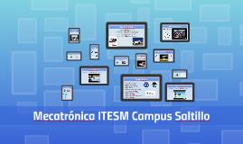 Mecatrónica ITESM Campus Saltillo