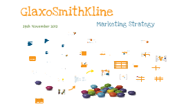 glaxosmithkline marketing strategy The glaxosmithkline boss kept his title and won praise for slashing prices in poor countries – but his executives rather let him down in china published: 5 feb 2017.
