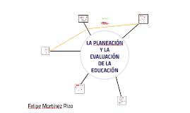 LA PLANEACIÓN Y LA EVALUACIÓN DE LA EDUCACIÓN