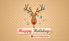 Copy of Christmas Prezi - Prezi University