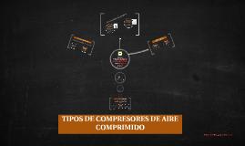 2 Tipos de compresores de aire comprimido