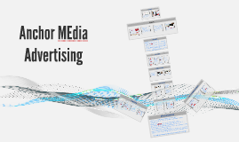 Anchor MEdia Advertising