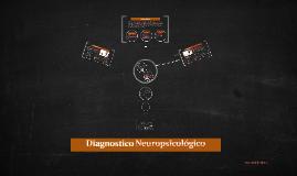 Diagnostico Neuropsicológico