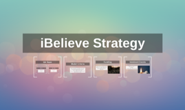 iBelieve Strategy