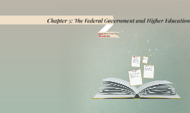 Chapter 5 The Federal Govn