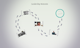 Leadership moments