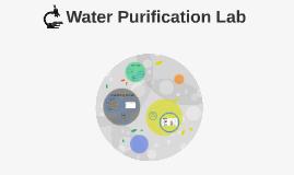 Water Purification Lab