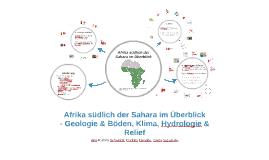Afrika südlich der Sahara im Überblick