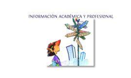 INFORMACIÓN ACADÉMICA Y PROFESIONAL