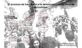 El proceso de transición a la democracia como tema de actual