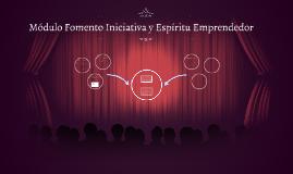 Módulo Fomento Iniciativa y Espíritu Emprendedor