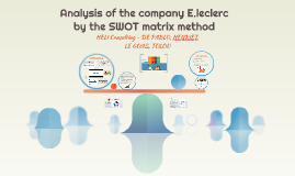 Analysis of the company E.leclerc by the SWOT matrix method
