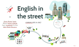 English in the street