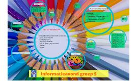Copy of Informatieavond groep 6