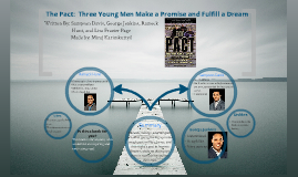 Copy of The Pact:  Three Young Men Make a Promise and Fulfill a Dream