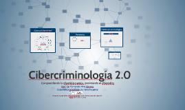Copy of Cibercriminalidad 2.0