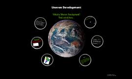 Copy of Uneven Development