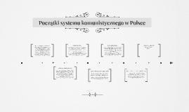 Copy of Początki systemu komunistycznego w Polsce