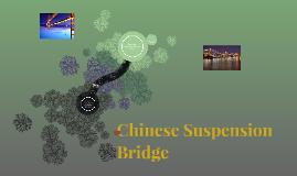 Chinese Suspension Bridge